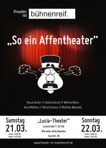 """So ein Affentheater – Aufführung im März 2020 im """"Lucia-Theater"""" in Würselen, Broichweiden."""